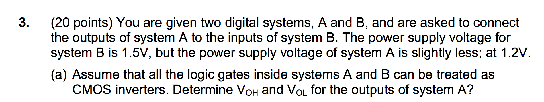 You are given two digital systems, A and B, and ar