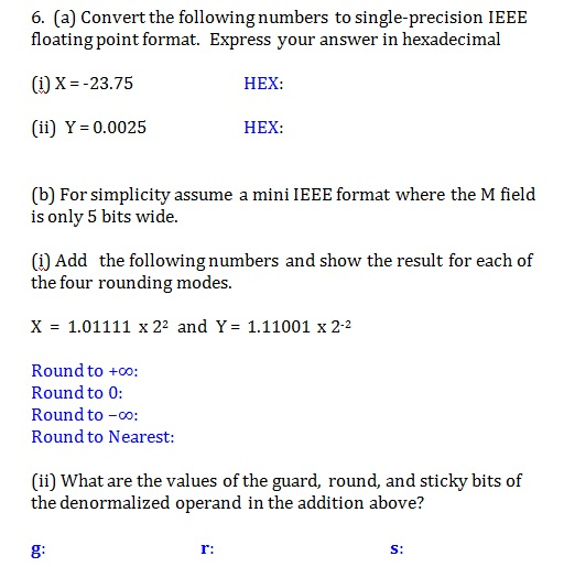 Convert the following numbers to single-precision