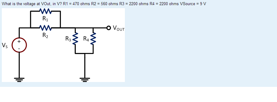 What is the voltage at VOut. in V? R1 = 470 ohms R