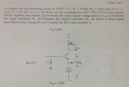 For the following circuit, beta of BJT is infinity