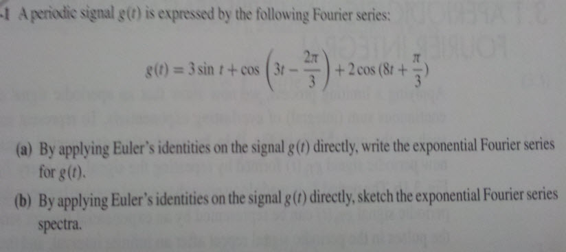 A periodic signal g(t) is expressed by the followi