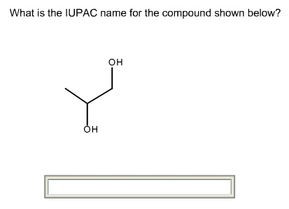 What is the IUPAC name for the compound shown belo