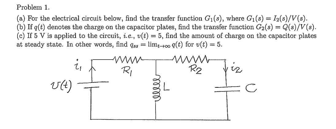 For the electrical circuit below, find the transfe
