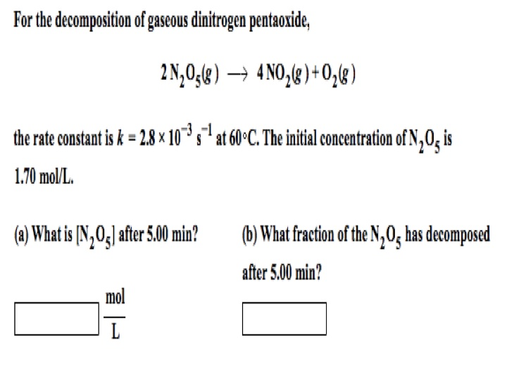 For the decomposition of gaseous dinitrogen pentao