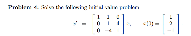 Solve the following initial value problem x' = x