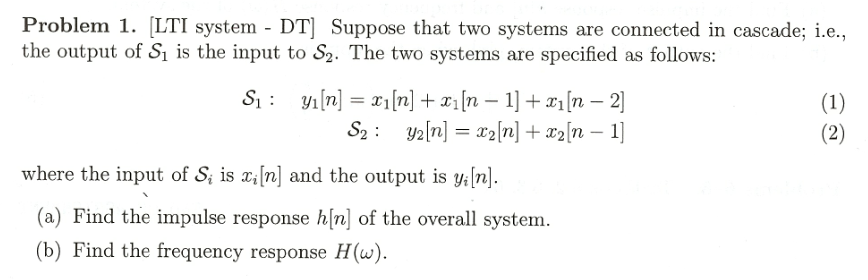 [LTI system - DT] Suppose that two systems are con