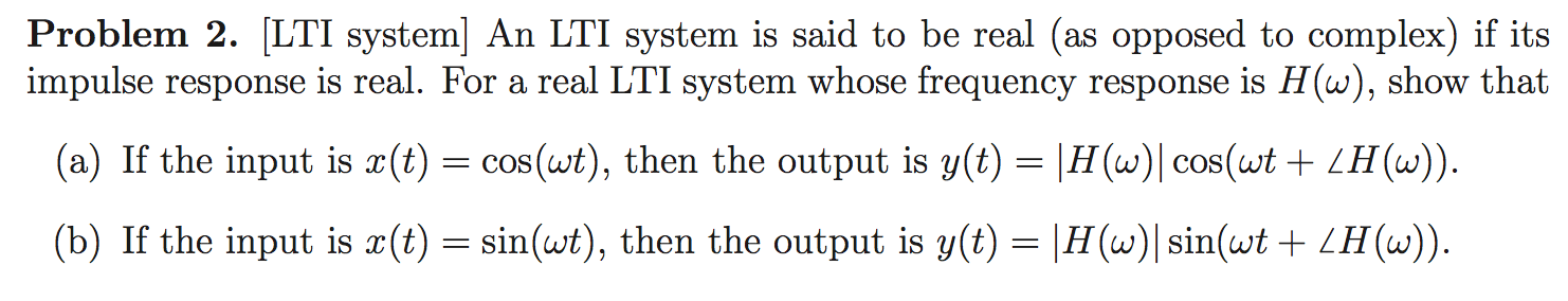 [LTI system] An LTI system is said to be real (as