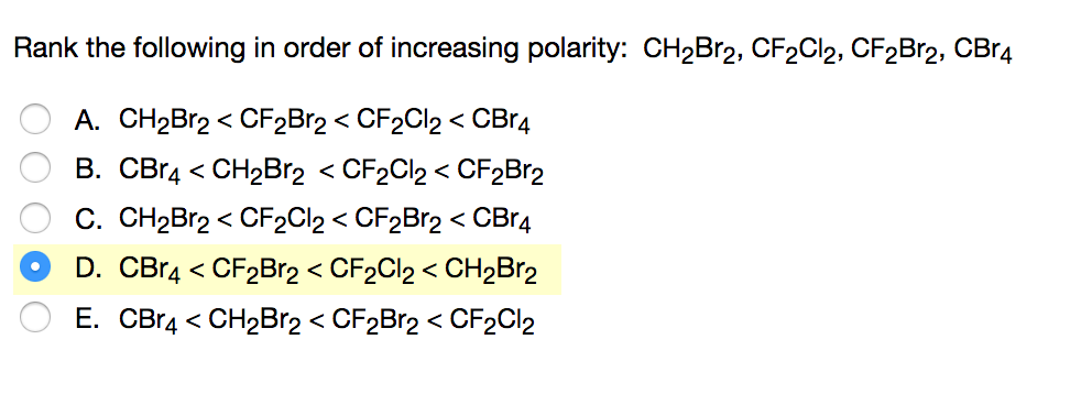 Solved  Rank The Following In Order Of Increasing Polarity