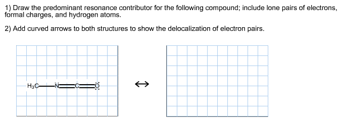 Draw the predominant resonance contributor for the