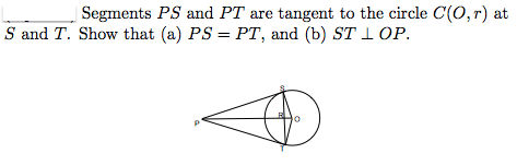 Segments PS and PT are tangent to the circle C(O,
