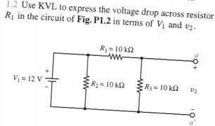 Use KVL to express the voltage drop across resisto