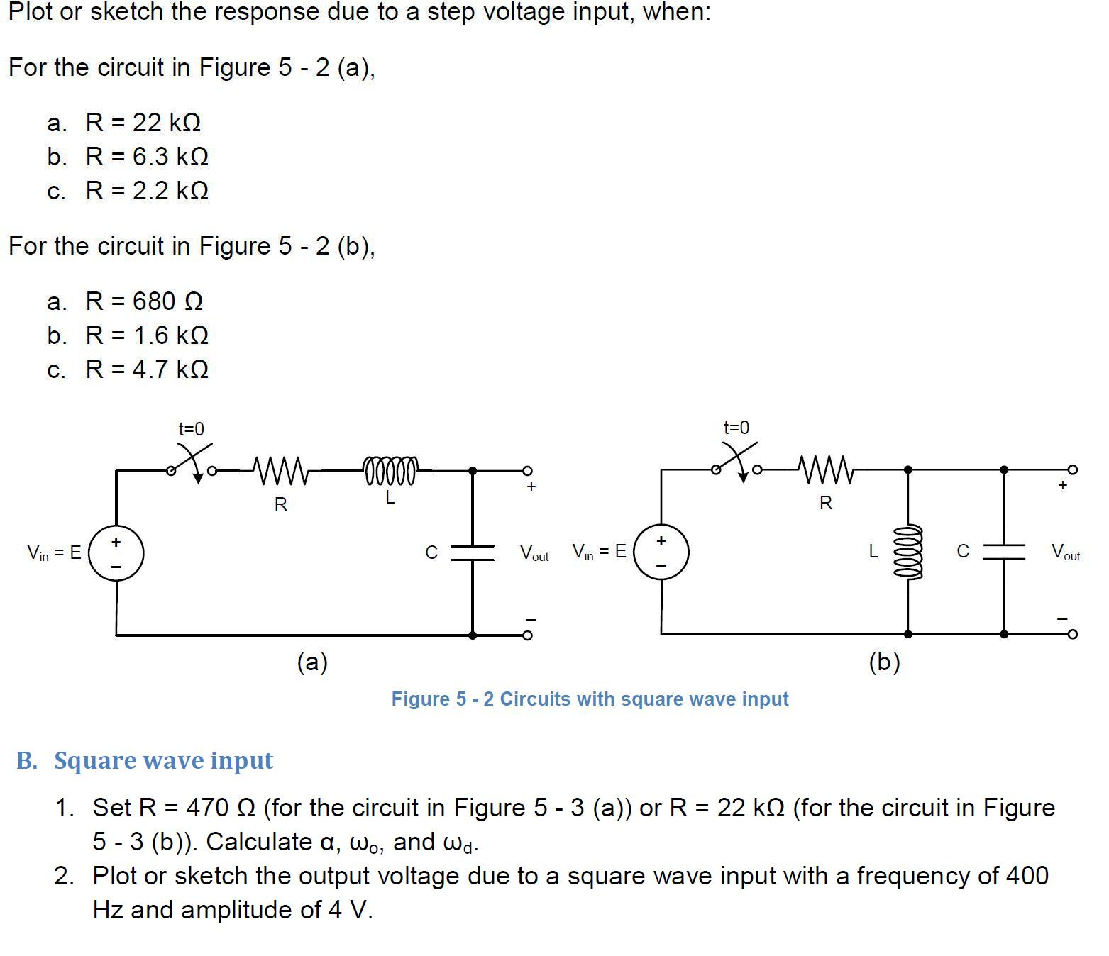 Plot or sketch the response due to a step voltage