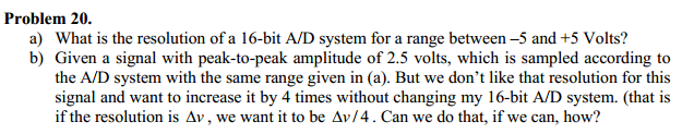What is the resolution of a 16-bit A/D system for