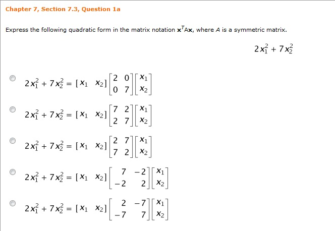 Express The Following Quadratic Form In The Matrix... | Chegg.com