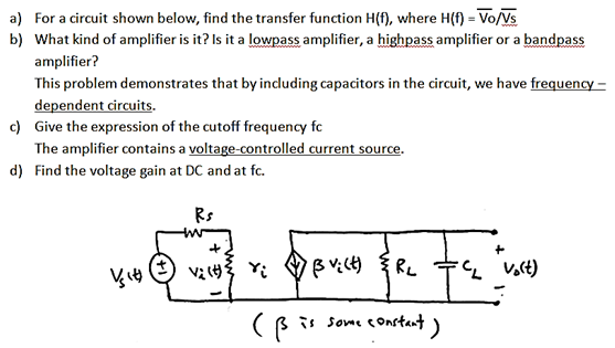 For a circuit shown below, find the transfer funct