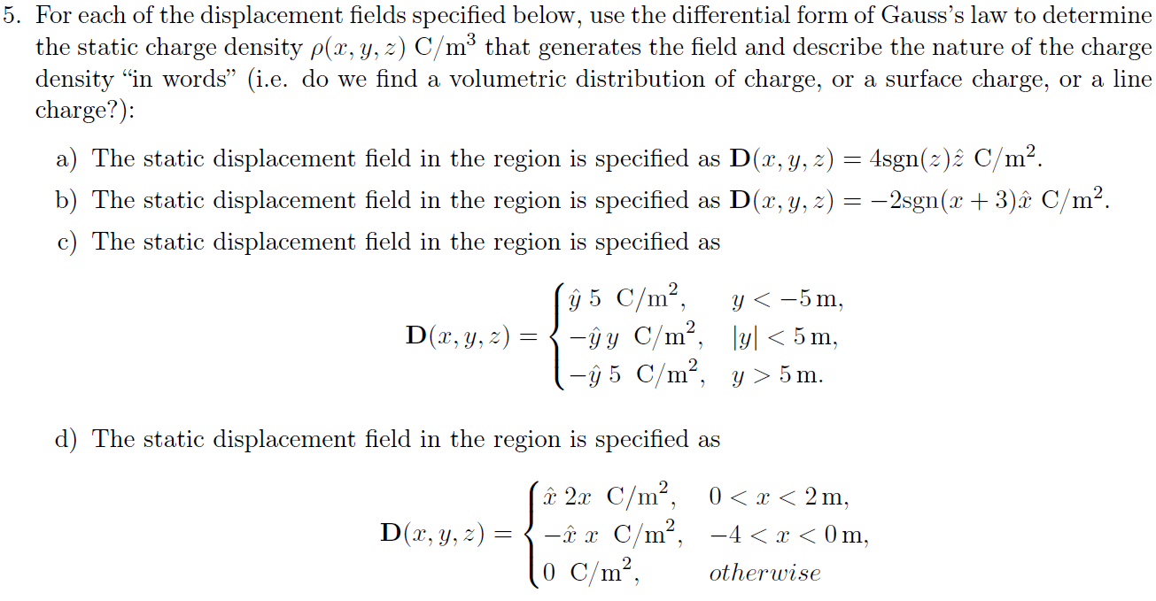 For each of the displacement fields specified belo