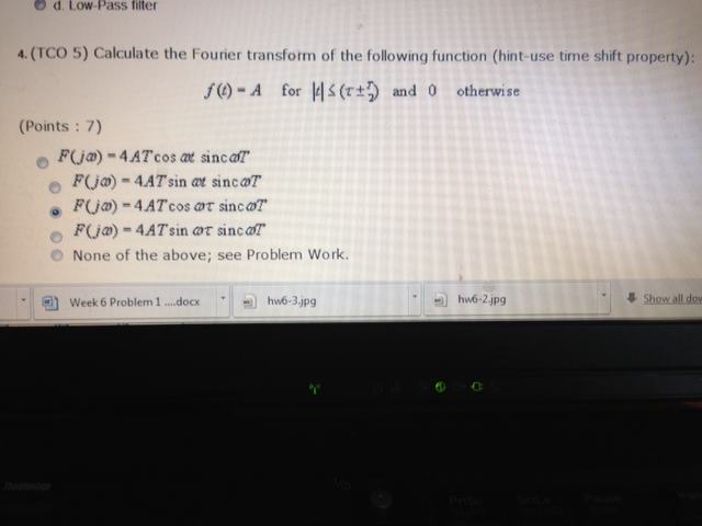 Calculate the Fourier transform of the (following