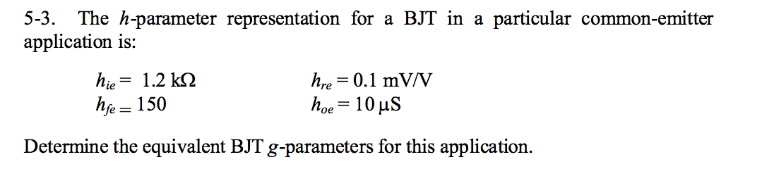 The h-parameter representation for a BJT in a part