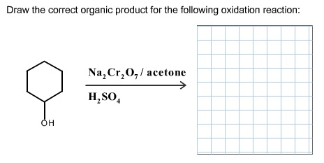Draw The Correct Organic Product For The Following...   Chegg.com