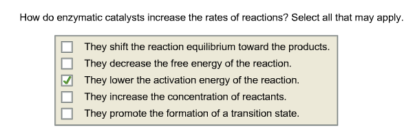 How do enzymatic catalysts increase the rates of r