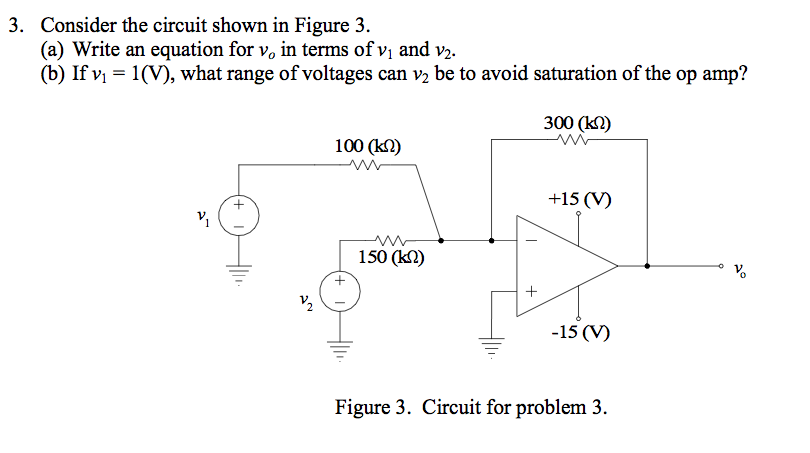 Consider the circuit shown in Figure 3. Write an