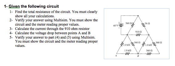 Find the total resistance of the circuit. You must