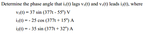 Determine the phase angle that i1(t) lags v1(t) an