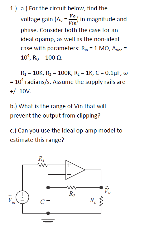 For the circuit below, find the voltage gain (Av