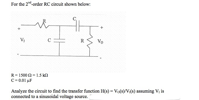 For the 2: -order RC circuit shown below: Analyze