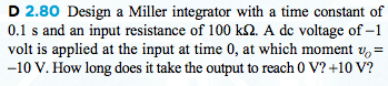 Design a Miller integrator with a time constant of