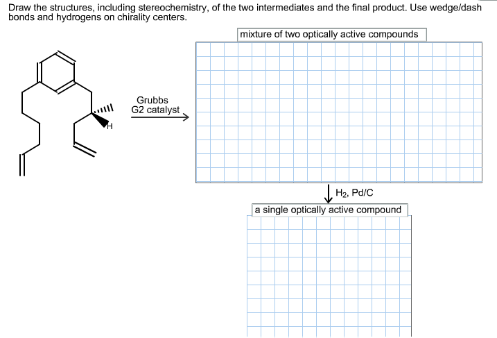 Draw the structures, including stereochemistry, of