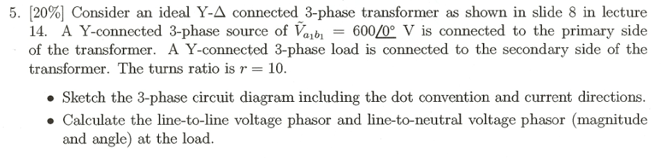 Consider an ideal Y-Delta connected 3-phase transf