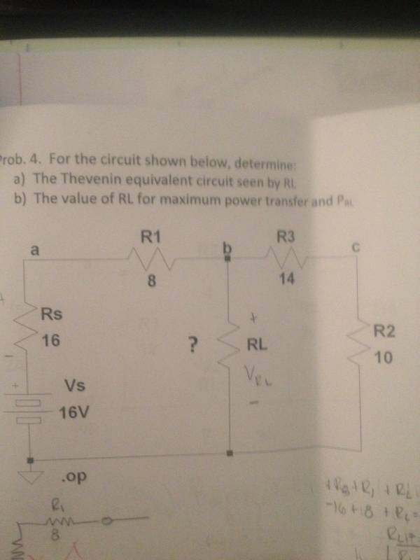 For the circuit shown below, determine: The Theven