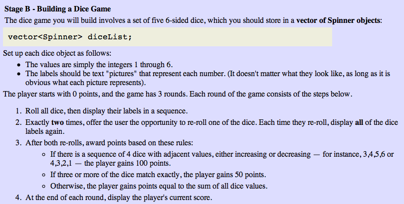 The dice game you will build involves a set of fiv