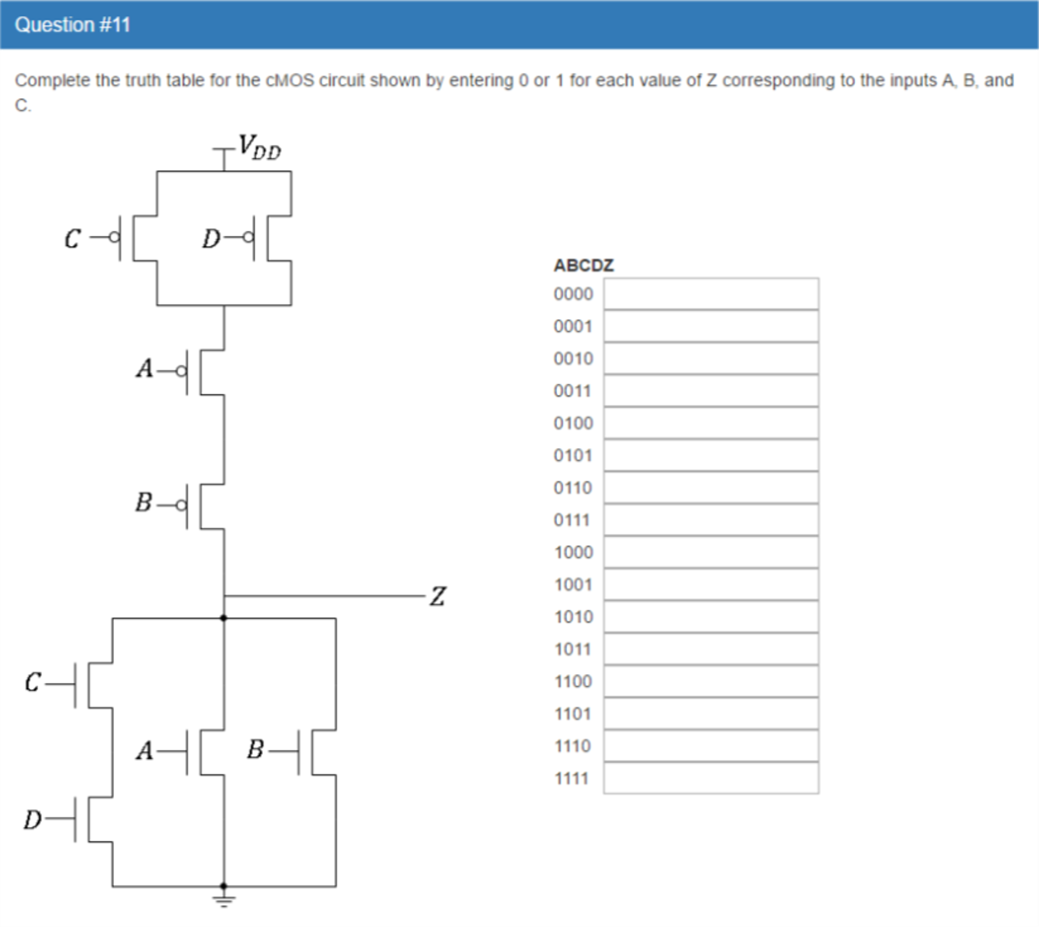 Snap Solved For The Truth Table Shown In Fig7 Answer Foll Just Connect 7 Segment Display To Circuit Cheggcom Complete Cmos Show Chegg