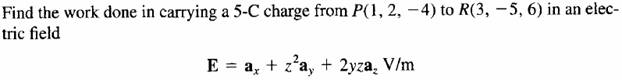 Find the work done in carrying a 5-Ccharge from P(