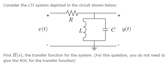 Consider the LTI system depicted in the circuit sh