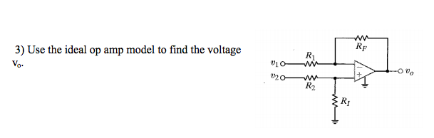 Use the ideal op amp model to find the voltage
