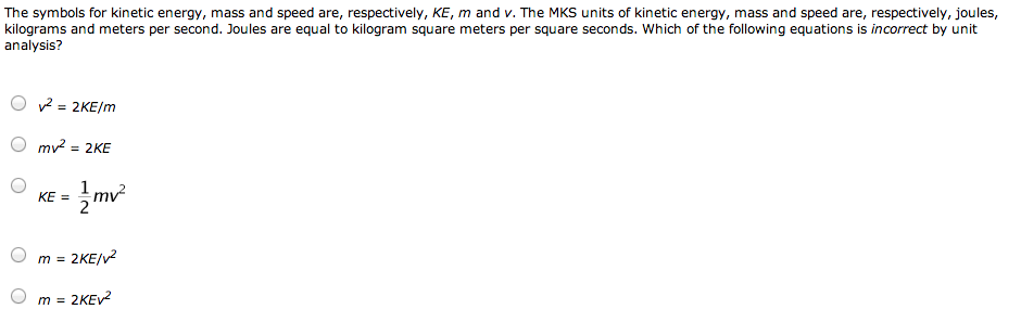 The symbols for kinetic energy, mass and speed are
