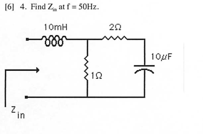 Find Zin at f = 50Hz.
