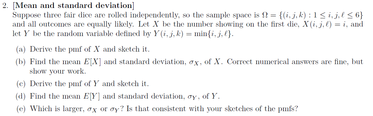 [Mean and standard deviation] Suppose three fair
