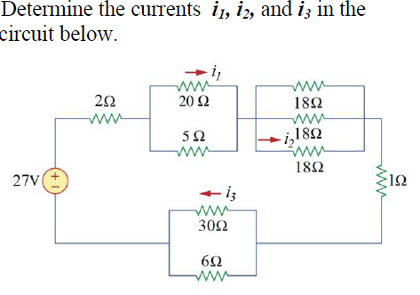 Determine the currents i1, i2, and i3 in the circu