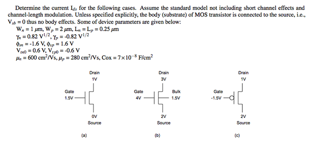 Determine the current I ds, for the following case