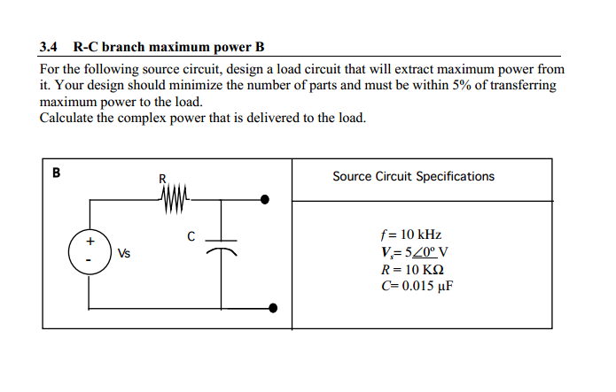 For the following source circuit, design a load ci