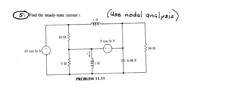 Find the steady-state current i. (Use nodal analy