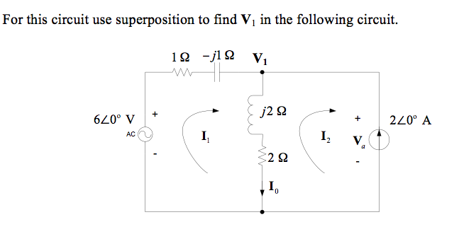For this circuit use superposition to find V1 in t