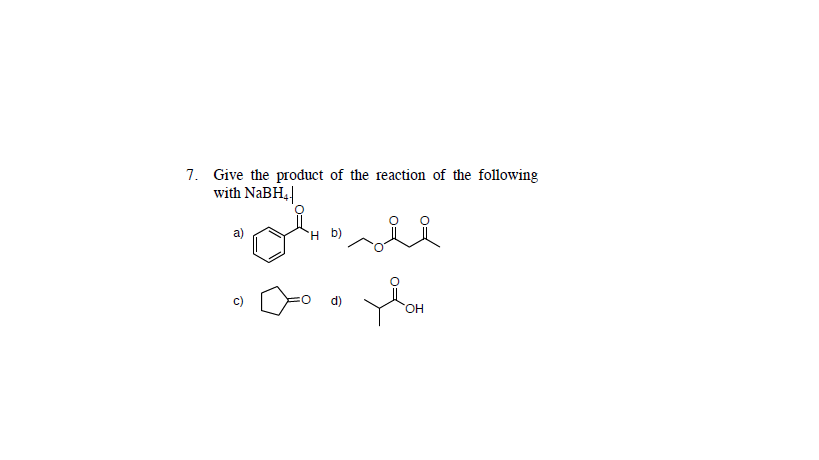 Give the product of the reaction of the following