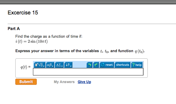 Find the charge as a function of time if: i(t) =