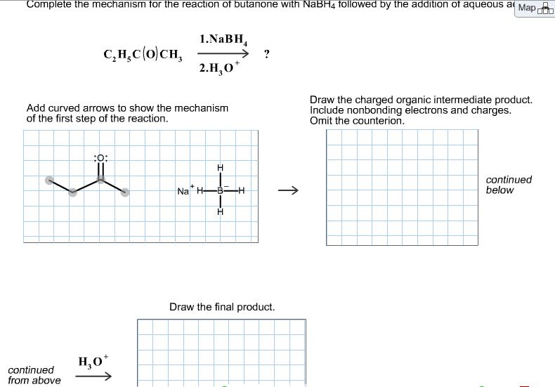 Image for Add curved arrows to show the mechanism of the first step of the reaction . Draw the charged organic inte
