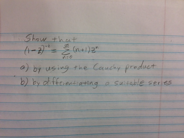 Show that by using the Cauchy product by differe
